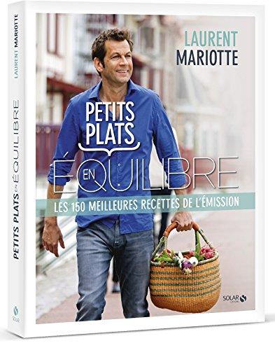 Petits plats en équilibre par Laurent MARIOTTE
