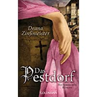 Das Pestdorf: Historischer Roman - Band 3 der Pesttrilogie