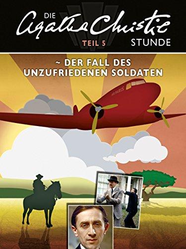 Stunde - Teil 5: Der Fall des unzufriedenen Soldaten ()