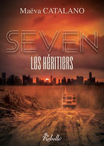 Seven : Les héritiers - Maëva Catalano