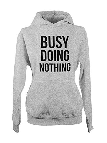 Busy Doing Nothing Lazy Sleepy Amusant Sarcastic Femme Capuche Sweatshirt Gris