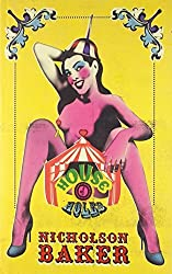 House of Holes by Nicholson Baker (2011-08-18)