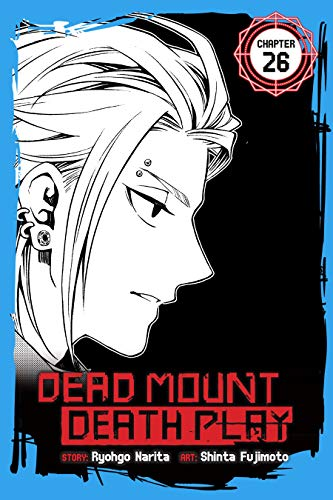 Dead Mount Death Play #26 (English Edition) Mount 26