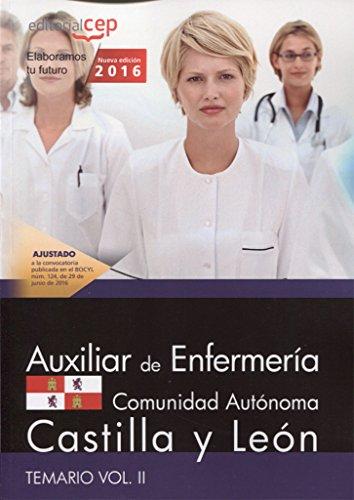 Auxiliar de Enfermería de la Administración de la Comunidad de Castilla y León. Temario Vol. II. por Editorial Cep