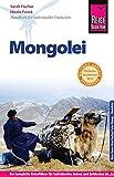 Reise Know-How Mongolei: Reiseführer für individuelles Entdecken -