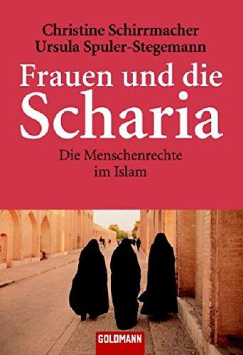 Frauen und die Scharia: Die Menschenrechte im Islam