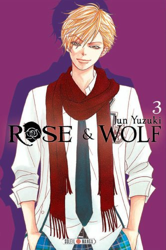 Rose & Wolf T3