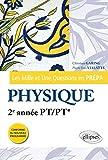 Les Mille et Une questions de la physique en prépa 2e année PT/PT*