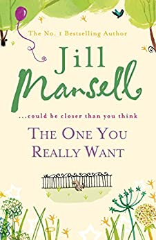 The One You Really Want by [Mansell, Jill]