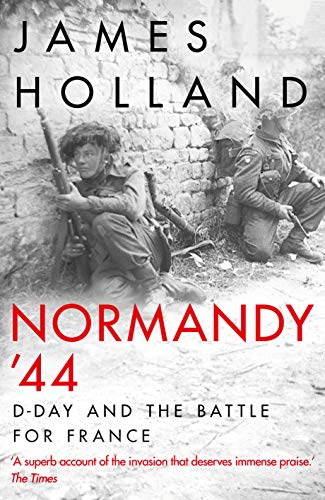 Normandy '44: D-Day and the Battle for France (English Edition) (World Generals Of Tanks)