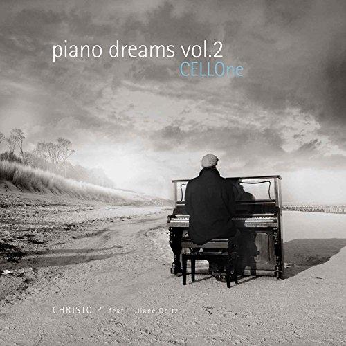 Piano Dreams, Vol. 2 (feat. Juliane Opitz) [Cellone]