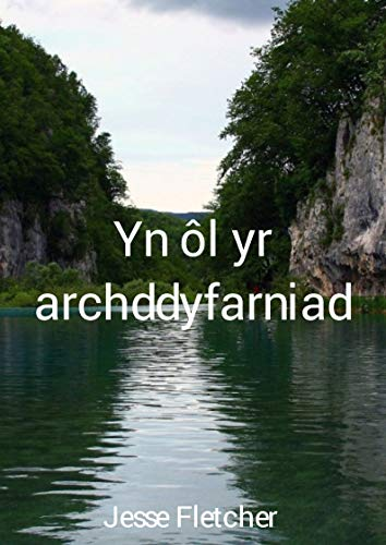 Yn ôl yr archddyfarniad (Welsh Edition) por Jesse  Fletcher