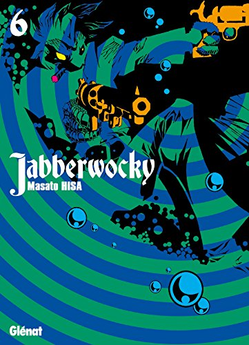 Jabberwocky - Tome 06 par Masato Hisa