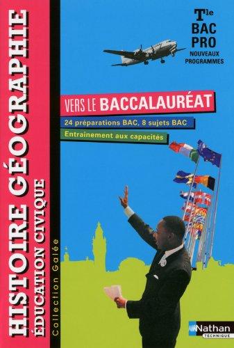 Histoire- Géographie- Education civique - Term Bac Pro par Jean-Claude Cavalière