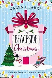 The Beachside Christmas: A hilarious feel good Christmas romance