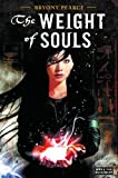The Weight of Souls (Strange Chemistry)