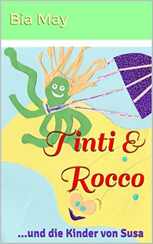 Tinti & Rocco: ...und die Kinder von Susa -