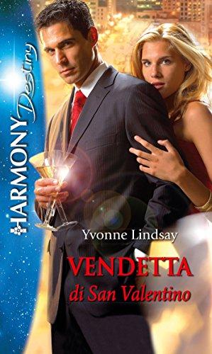Yvonne Lindsay - Vendetta di San Valentino (2016)