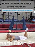 Learn Trampoline Basics (Jumps and Skills) - Gymnastics Lessons with Carl Newberry [OV]