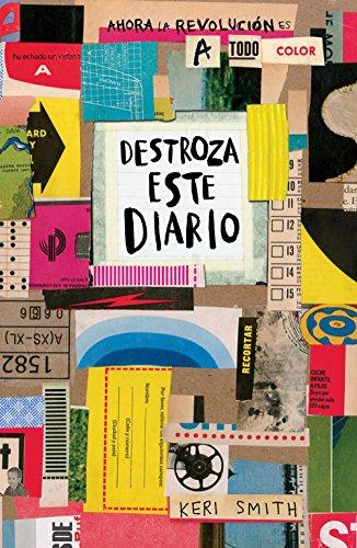 Destroza Este Diario. Ahora A Todo Color Smith, Keri Azeta. (Distrib.)