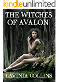 THE WITCHES OF AVALON: a thrilling Arthurian fantasy (THE MORGAN TRILOGY Book 1) (English Edition)