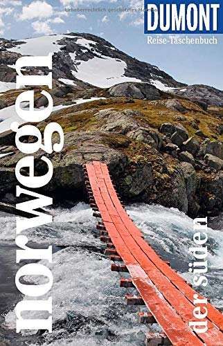 DuMont Reise-Taschenbuch Norwegen. Der Süden: Reiseführer plus Reisekarte. Mit besonderen Autorentipps und vielen Touren.