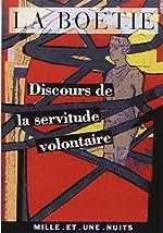 Discours de la servitude volontaire de Etienne de La Boétie