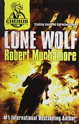 CHERUB: Lone Wolf (Hodder Children's Books)