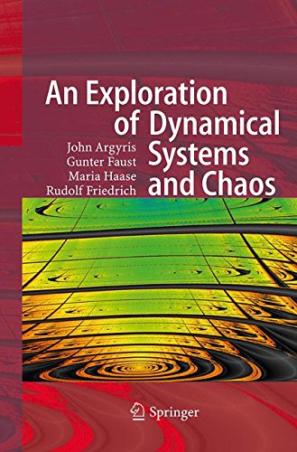 An Exploration of Dynamical Systems and Chaos : Completely Revised and Enlarged Second Edition par John H. Argyris