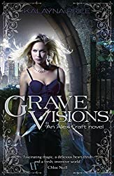 Grave Visions (Alex Craft) by Kalayna Price (2016-02-25)