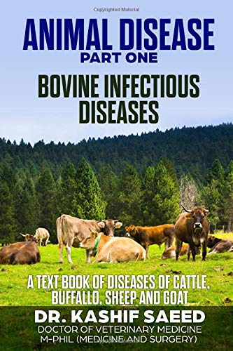 ANIMAL DISEASE - BOVINE INFECTIOUS   DISEASES: A text book of Diseases of Cattle, Buffallo, Sheep and Goat