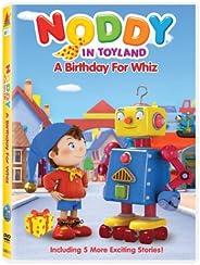 Noddy in Toyland a Birthday for Whiz