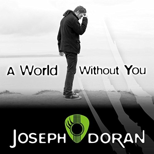 A World Without You [Explicit]