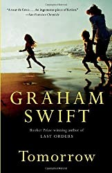 Tomorrow (Vintage International) by Graham Swift (2008-09-09)