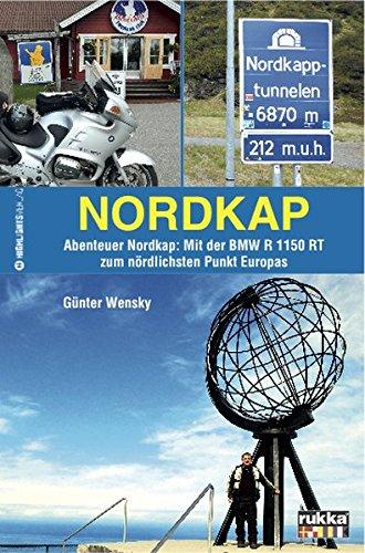 Nordkap: Abenteuer Nordkap: Mit der BMW R 1150 RT zum nördlichsten Punkt Europas (Motorrad-net)