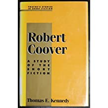 Robert Coover: A Study of the Short Fiction (Twayne's studies in short fiction series)