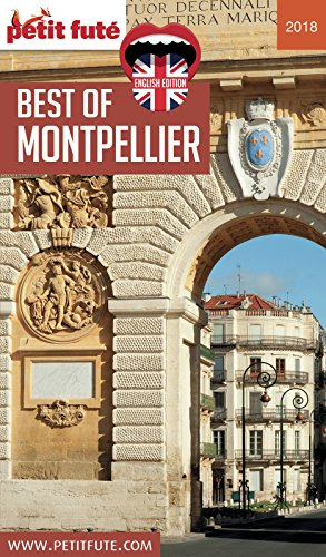 Descargar Libro BEST OF MONTPELLIER 2018 Petit Futé de Dominique Auzias