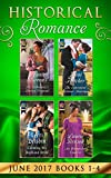Historical Romance June 2017 Books 1 - 4: The Debutante's Daring Proposal / The Convenient Felstone Marriage / An Unexpected Countess / Claiming His Highland Bride (Mills & Boon e-Book Collections)