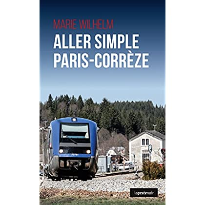 Aller Simple Paris-Correze