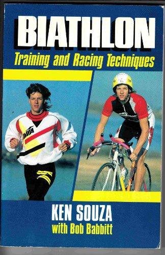 Biathlon: Racing and Training Techniques por Ken Souza