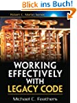 Working Effectively with Legacy Code...