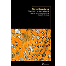 Fierce Departures: The Poetry of Dionne Brand (Laurier Poetry)