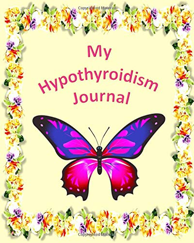 My Hypothyroidism Journal