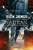 Die Ritter des Vatikan: Thriller - Rick Jones
