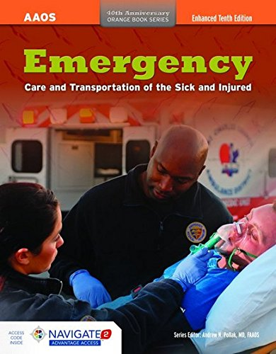 Emergency Care and Transportation of the Sick and Injured (Orange Book Series 40th Anniversary)