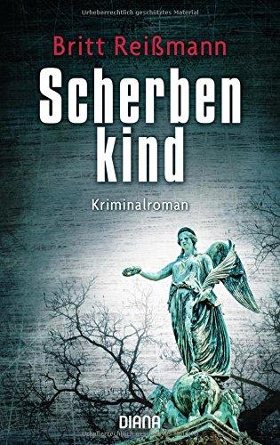 Buchseite und Rezensionen zu 'Scherbenkind: Kriminalroman' von Britt Reißmann