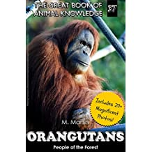 Orangutans: People of the Forest (The Great Book of Animal Knowledge  37) (English Edition)