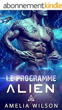 Le Programme Alien (Le livre de la série Les Klaskians)