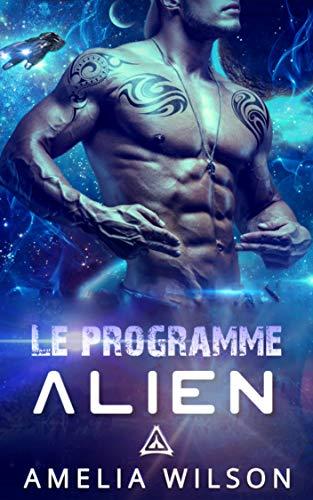 Couverture du livre Le Programme Alien (Le livre de la série Les Klaskians)