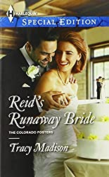 Reid's Runaway Bride (Harlequin Special Edition\The Colorado Fosters) by Tracy Madison (2013-12-17)